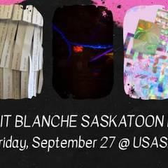 Nuit Blanche Saskatoon Eve @ Usask