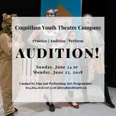 Auditions: 2018/2019 Coquitlam Youth Theatre Company