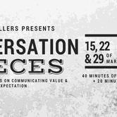 Conversation Pieces: Communicating Value & Expectation