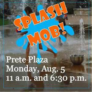 Splash Mob in the Prete Plaza fountain