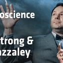 The Neuroscience of Magic with Adam Gazzaley & Robert Strong