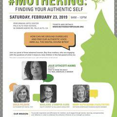 14th Mothers Symposium #Mothering: Finding Your Authentic Self