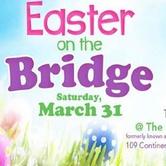 Easter On The Bridge