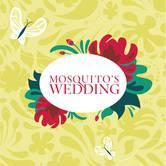 Shumka presents Mosquito's Wedding