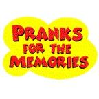 Pranks for the Memories