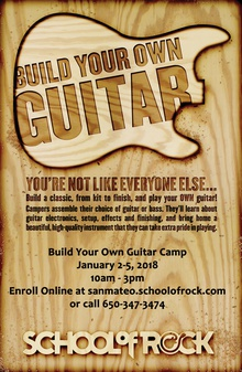 Build A Guitar Camp - School of Rock San Mateo Winter Camp