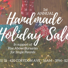 Rise Above's 1st Annual Handmade Holiday Sale