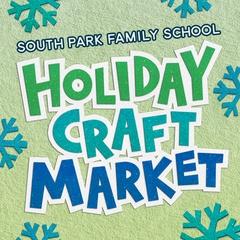 South Park Family School Holiday Craft Market