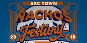 Sactown Nachos Fest