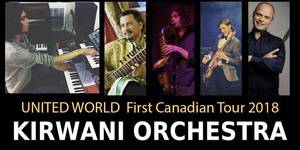 Kirwani Orchestra United World - 1st Canadian Tour 2018