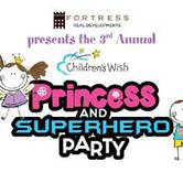 Children's Wish Foundation Princess and Superhero Party