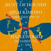 Christmas Pop Up: Hunt Of Hounds x Ajisai Kimono