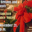 Christmas Lessons and Carols with the San Francisco Renaissance Voices