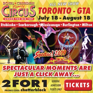 Royal Canadian family Circus Spectac!® 2019