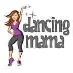 Dancing Mama
