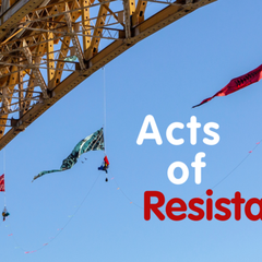 Acts of Resistance - Cancelled