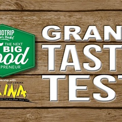 The Grand Taste Test - The Search for the Next BIG Food Entrepreneur