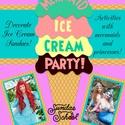 Mermaid Ice Cream Party!
