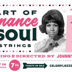 Calgary Jazz Orchestra, The Art of Romance Art of Soul with Strings