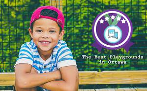 The Best Playgrounds in Ottawa for Kids