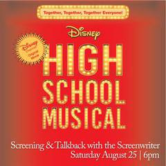High School Musical Screening & Talkback with the Screenwriter!