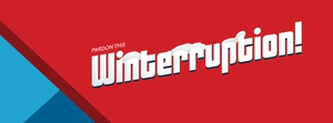 Winterruption!