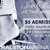 Ralston Arena Public Ice Time