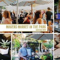 Makers Market in the Park - Santana Row! | A Monthly Craft Fair!
