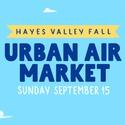 Urban Air Market: Hayes Valley Fall
