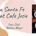 Paloma Santa Fe Pop Up At Cafe Josie