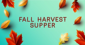 Fall Harvest Supper