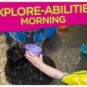 Explore-Abilities Morning