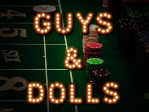 Rainbow Stage presents Guys & Dolls