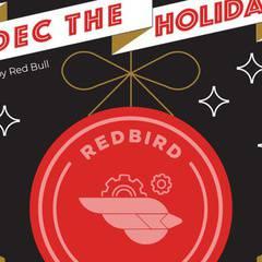 DEC the Holidays @ RedBird!