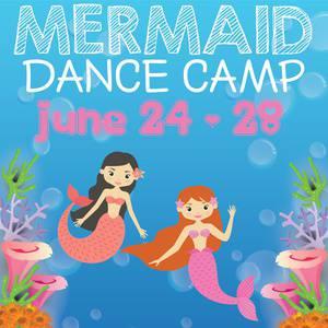 Mermaid Summer Dance Camp