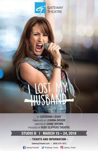 Gateway Theatre Presents: I Lost My Husband