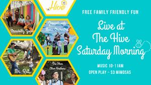 Live at The Hive Saturday Morning