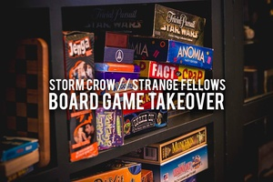 Storm Crow Board Game Takeover at Strange Fellows