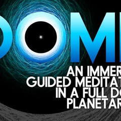 DOME : An Immersive Guided Meditation (Edmonton)