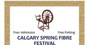Calgary Spring Fibre Festival 2019