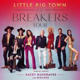 The Breakers Tour Featuring Little Big Town With Kacey Musgraves & Midland