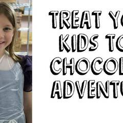 Chocolate Fun Factory (Ages 6-12)