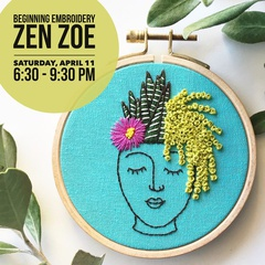 Beginning Embroidery - Zen Zoe