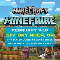 Minefaire: Official MINECRAFT Community Event (San Francisco, CA)
