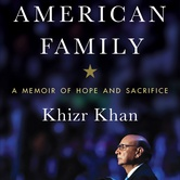 Khizr Khan – A Gold Star Father's Story of Hope and Sacrifice