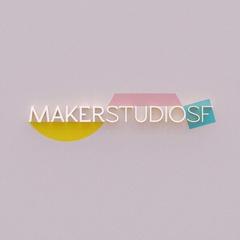Maker Studio SF