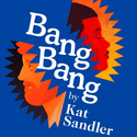 Free Childcare Performances – Bang Bang