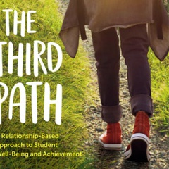 The Third Path: Relationship-Based Learning Institutes