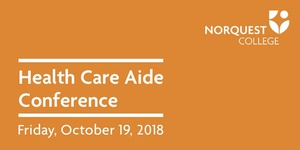2018 Health Care Aide Conference
