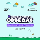 National Girls Learning Code Day 2018: Collaborative Game Production